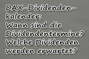 Dividendenkalender Dax Aktien Termine Dividenden Etc