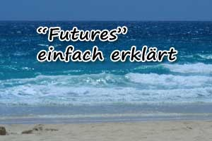 Was sind Futures?