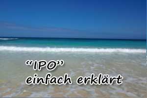 IPO: Was ist das?
