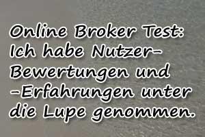 Online Broker Test: Bewertungen und Erfahrungen geprüft