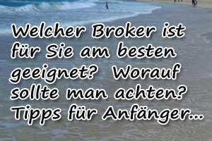 Online Broker Vergleich: Worauf achten?