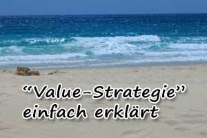 Value-Strategie: Was für ein Ansatz ist das?